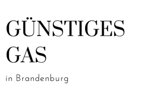 Günstiges Gas in Berlin